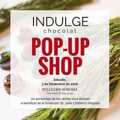 Join us today at @wssanjuan for a holiday pop-up! #indulgechocolat #wssanjuan #williamssonoma #themallofsanjuan
