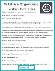 15 Office Organizing Tasks that take 15 Minutes Ellen is an amazing woman!  Proud of her success.