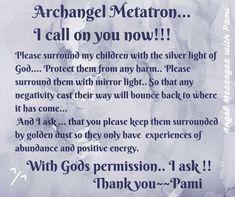 Spiritual Prayers, Spiritual Guidance, Spiritual Life, Spiritual Awakening, Prayer Quotes, Faith Quotes, Archangel Prayers, Metatron Archangel, Archangel Michael