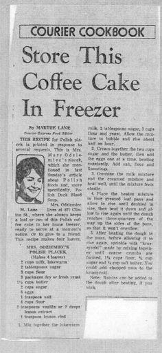 "From Buffalo Courier-Express,  ""Grandma Odziemiec"" or ""Grandma O's"" Placek Recipe"