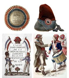 Tricolor Cockade: usually pinned to the hat or sometimes the jacket; had to be worn to show support for the revolution or would be killed