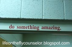 Office Decor Life on the Fly.... A School Counselor Blog