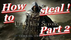 The Elder Scrolls Online Tamriel Unlimited PC Stealing Cool Armour Part 2!