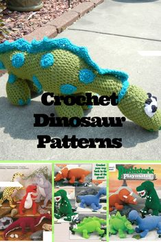 Crochet dinosaurs and stuffed toy patterns ideas and instructions