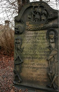 Old Calton Graveyard, Scotland It's hard to read this but I wonder if it's about a ship wreck since there is a ship at the top.