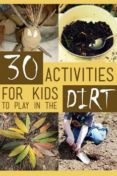 30 Fun Activities for Kids to Play in the Dirt! Because who doesn't like to play in the dirt? Outside Activities, Nature Activities, Fun Activities For Kids, Sensory Activities, Outdoor Activities, Crafts For Kids, Sensory Play, Sensory Tubs, Activity Ideas