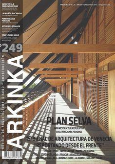 Arkinka : revista de arquitectura, diseño y construcción. (Lima) / NA 5 A72-P AÑO 20 NO 249 AGO 2016