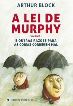 Outras Razões Para as Coisas Correrem Mal | A Lei de Murphy, Artur Bloch