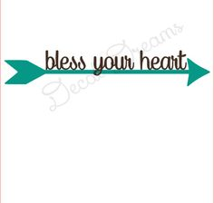 Bless Your Heart Arrow Vinyl Decal Southern Decal Large Car Laptop Arrow Free Custom Georgia Pride Southern Sayings Decal Front Door Decor