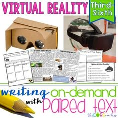 Virtual Reality Paired Texts: Great for Argumentative and Opinion Writing Essays