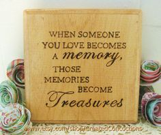 REMEMBRANCE Memories Become Treasures Wood by CreatedConcoctions