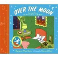 Over the Moon : A Collection of First Books – Goodnight Moon, the Runaway Bunny, and My World « LibraryUserGroup.com – The Library of Library User Group