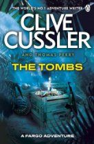 The Tombs: FARGO Adventures #4 By Clive Cussler - It's a prize beyond imagination.  When an archaeologist excavating a top secret historical site realizes the magnitude of his discovery he requests help from treasure hunters Sam and Remi Fargo. And in rushing to join him, the husband and wife team are thrown into their most daring quest to date.  The clues point to the hidden tomb of Attila the Hun, the High King who was reportedly buried with a vast fortune of gold and jewels and plunder,