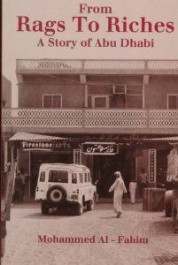 From Rags to Riches: A Story of Abu Dhabi (London Centre for Arab Studies) : Mohammed Al Fahim
