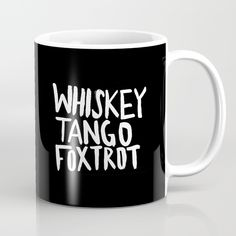 whiskey tango foxtrot, whiskey, tango, foxtrot...
