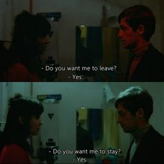 """Do you want me to stay? You say yes to whatever, are you stupid?"" - Anna Karina and Jean-Paul Belmondo in Godard's ""Une femme est Une Femme"", Jacques A Dit, Collateral Beauty, Jean Luc Godard, You Stupid, Movie Lines, Film Quotes, Quotes From Movies, Edgy Quotes, Inspirational Quotes"