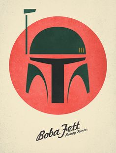 Boba Fett.  this would be a cool print for Luke's room.