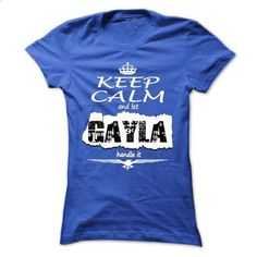 Keep Calm And Let GAYLA Handle It- T Shirt, Hoodie, Hoo - #sweatshirt outfit #cool sweater. MORE INFO => https://www.sunfrog.com/Names/Keep-Calm-And-Let-GAYLA-Handle-It-T-Shirt-Hoodie-Hoodies-YearName-Birthday-Ladies.html?68278