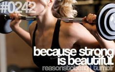 I will get there! Strong is beautiful!