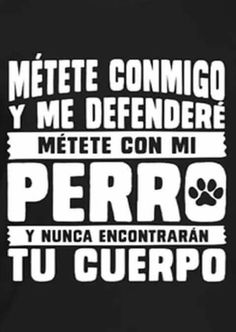 Métete con mi perro Love Pet, I Love Dogs, Cute Dogs, All About Animals, Animals And Pets, Cute Animals, Dog Phrases, The Ugly Truth, Jolie Photo