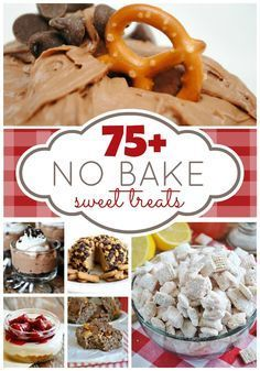 Over 75 delicious No Bake Desserts easy to make! Possible House Warming Desert ideas...the ones that don't have chocolate in them lol #easy #desserts