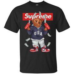 Funny Supreme Hot Bear T-shirt Trump Shirts, 3d T Shirts, Fishing T Shirts, Bape, Supreme Clothing, Supreme Hoodie, Funny Bears, Teen Boy Fashion, Bear T Shirt
