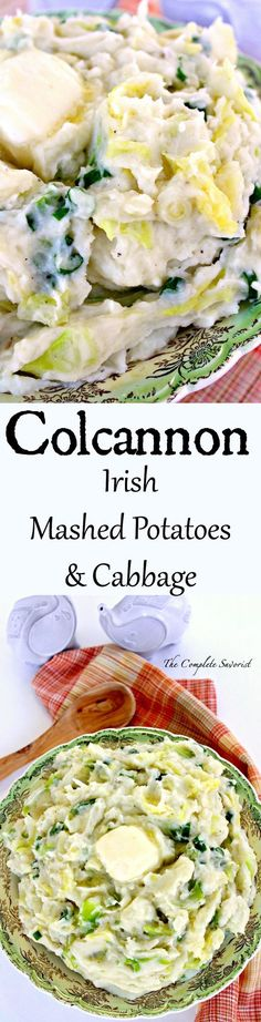 Colcannon ~ Traditional Irish side dish of mashed potatoes, cabbage and green onions...and butter ~ The Complete Savorist