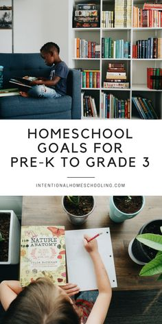Freebies A List Of Homeschool Goals For Early Elementary Grades Homeschool Goals For Pre Kindergarten To Grade Three Kindergarten Goals, Homeschool Kindergarten, Homeschool Curriculum, Preschool, Goals Printable, Classical Education, Home Schooling, Third Grade, Grade 3