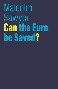 Marketing de fidelizacin blanca garca gomez ana gutirrez can the euro be saved malcolm sawyer fandeluxe Choice Image
