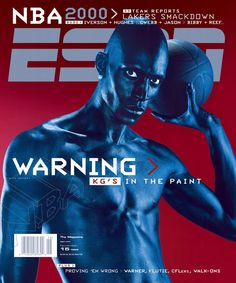 The Best ESPN The Magazine Covers - MAG 15: ESPN The Magazine's 15 Greatest Covers - http://espn.go.com/espn/photos/g... November 15, 1999 cover featuring Kevin Garnett
