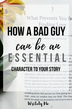 How a bad guy can be essential to your story