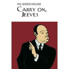 Carry on, Jeeves (Jeeves, #3) by P.G. Wodehouse - John's December pick