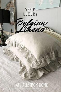 Shop our Belgian Linens at Hallstrom Home #linenbedding #linen #luxurylinen #highendbedding #linenshams #bedding #linen #linensheets #hallstromhome #shabbychic #shabbychicbedroom #linenhome