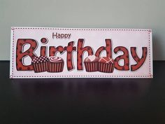 Check out this item in my Etsy shop https://www.etsy.com/uk/listing/612185651/birthday-card-with-chocolate-cakes
