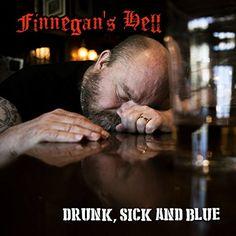 Finnegan's Hell - Drunk Sick &