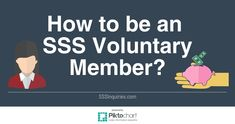 If you are previously an employed, self employed, OFW or Non working spouse member, you can still continue your SSS membership by being a voluntary member Adulting, Philippines, Self, How To Make