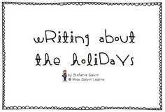 Writing About the Holidays FREEBIE