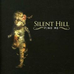Find Me ~ Silent Hill, http://www.amazon.co.uk/dp/B0012D1I64/ref=cm_sw_r_pi_dp_o3uNtb1NYRG91