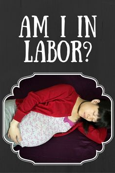 How to tell if you're in labor. #Pregnancy #Childbirth