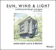 Sun, Wind, and Light: Architectural Design Strategies, 3 edition - Free eBook Online Design Strategy, Tool Design, Amazing Architecture, Architecture Design, Architectural Design Studio, Software, Principles Of Design, Design Research, Alternative Energy