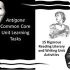 """This Common Core resource includes 15 rigorous unit learning tasks for Sophocles's """"Antigone."""" The teacher-created learning tasks include standard(..."""