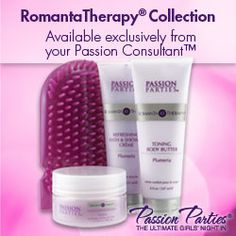 Romanta Therapy Collection Exclusive to Passion Parties! check out my website @ www.shesbringingsexyback.yourpassionconsultant.com