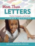 More Than Letters: Literacy Activities for Preschool, Kindergarten, and First Grade  $18.24