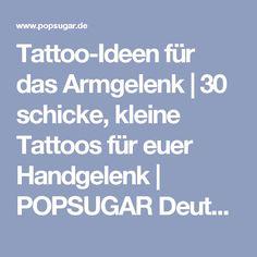 Tattoo-Ideen für das Armgelenk | 30 schicke, kleine Tattoos für euer Handgelenk | POPSUGAR Deutschland Photo 21