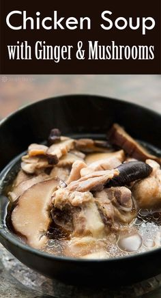 A simple, light Chinese chicken soup with chicken thighs, shiitake mushrooms and ginger. Easy!
