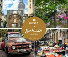 48 Hours in Montevideo, Uruguay   Travel Cook Tell