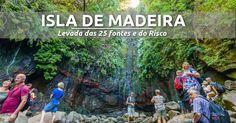 Isla de Madeira: Senderismo por la levada das 25 fontes e do Risco