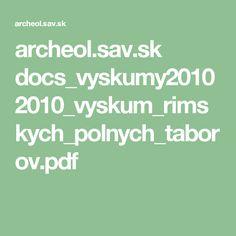 archeol.sav.sk docs_vyskumy2010 2010_vyskum_rimskych_polnych_taborov.pdf Pdf, Math Equations
