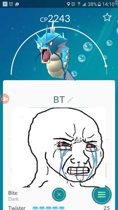 When you evolve your lvl 30 Magikarp and it rolls Bite/Twister