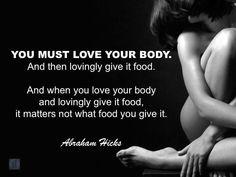 Yes I love my body and I am lovingly feeding my beautiful body and soul thank you God